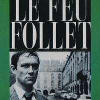El fuego fatuo (Le feu follet, 1963), de Louis Malle.
