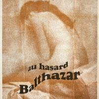 Al azar, Baltasar (Au hasard Balthazar, 1966), de Robert Bresson.